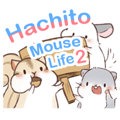 Hachito Mouse Life_2