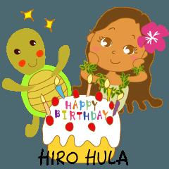"""ヒロ フラ """"HAPPY BIRTHDAY!"""""""